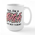 Not Your Bitch Large Mug