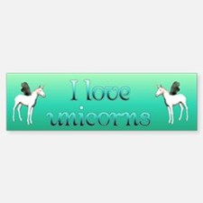 I Love Unicorns Bumper Bumper Bumper Sticker