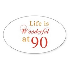 Life Is Wonderful At 90 Decal