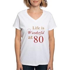 Life Is Wonderful At 80 Shirt