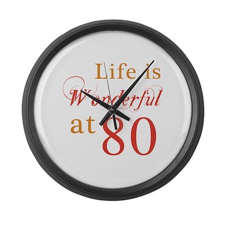 Life Is Wonderful At 80 Large Wall Clock