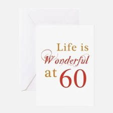 Life Is Wonderful At 60 Greeting Card