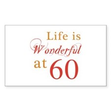 Life Is Wonderful At 60 Decal
