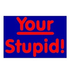 Your Stupid! Postcards (Package of 8)