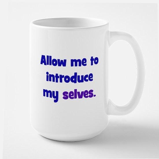 Introduce My Selves Large Mug