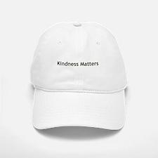 Kindness Matter Baseball Baseball Cap