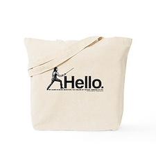 Princess Bride Inigo Montoya Tote Bag