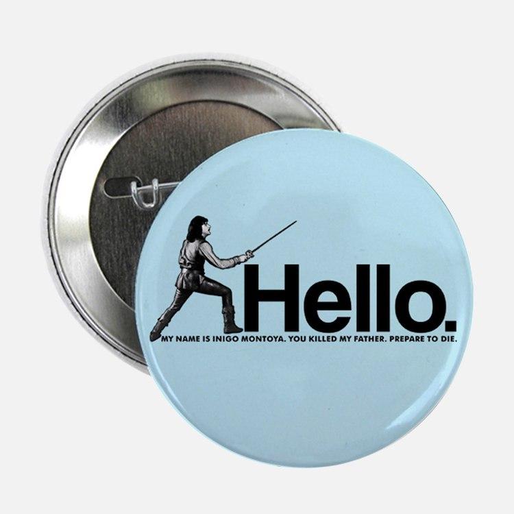 "Princess Bride Inigo Montoya 2.25"" Button"