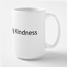Loving Kindness Large Mug