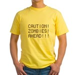 Caution Zombies Ahead Yellow T-Shirt