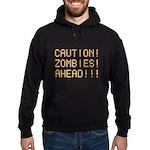 Caution Zombies Ahead Hoodie (dark)