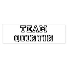 Team Quintin Bumper Bumper Sticker