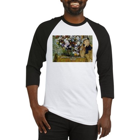 Degas Difficulty of Painting Baseball Jersey