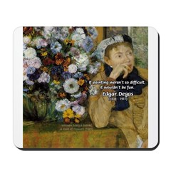 Degas Difficulty of Painting Mousepad