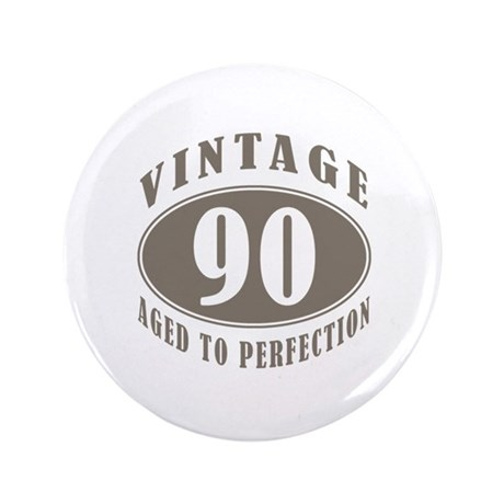 "90th Vintage Brown 3.5"" Button"