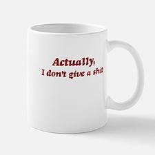 Don't Give a Shit Mug