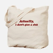 Don't Give a Shit Tote Bag