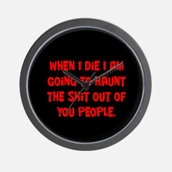 Going to Haunt You Wall Clock