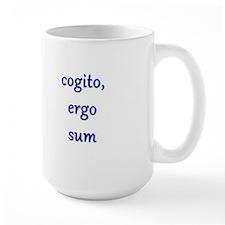 I think, therefore I am. Mug