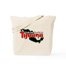 Tijuana Dignity Tote Bag