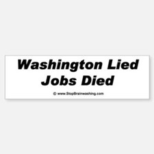 Washington you lie. You are killing private jobs.