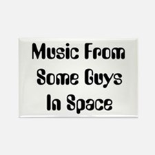 Music From Some Guys In Space Rectangle Magnet
