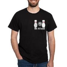 Be Afraid Logo 4 T-Shirt Design Front Pocket