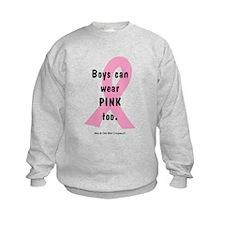 Boys can wear PINK too. Sweatshirt