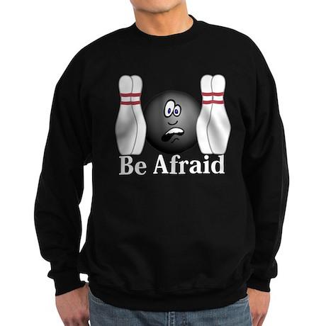 Be Afraid Logo 4 Sweatshirt (dark) Design Front Ce
