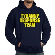 Tyranny Response Team Hoodie