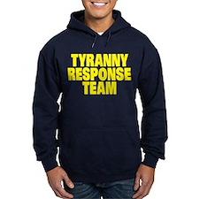 Tyranny Response Team Hoody