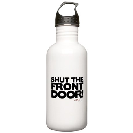 Shut the Front Door! Stainless Water Bottle 1.0L