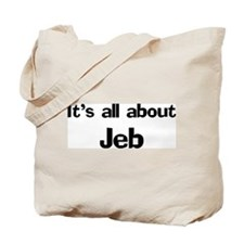 It's all about Jeb Tote Bag