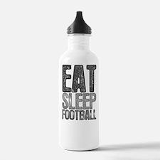 EAT SLEEP FOOTBALL Water Bottle