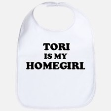 Tori Is My Homegirl Bib