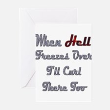 When Hell Freezes Over 2 Greeting Cards (Package o
