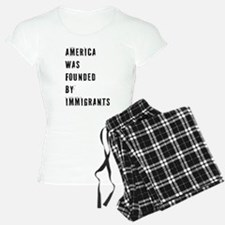 America was Founded by Immigrants Pajamas