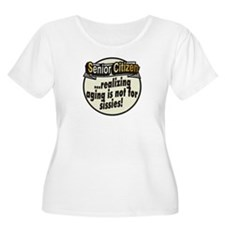 Not for sissies ~ T-Shirt