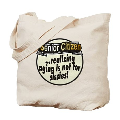 Not for sissies ~ Tote Bag