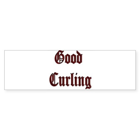 Good Curling Bumper Sticker