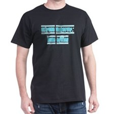 teal extreme makeover T-Shirt