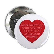 "Love and be Loved 2.25"" Button"