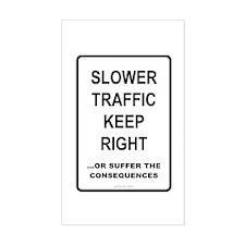Slower Traffic - Decal