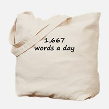 1,667 Words A Day Tote Bag