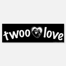 Twoo Love Princess Bride Bumper Bumper Sticker
