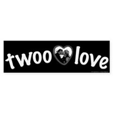 Twoo Love Princess Bride Bumper Sticker