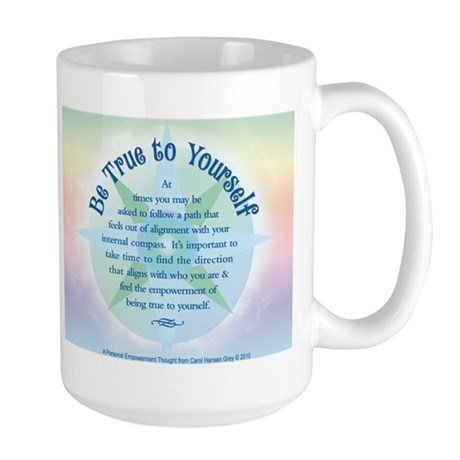 Be True to Yourself Large Mug