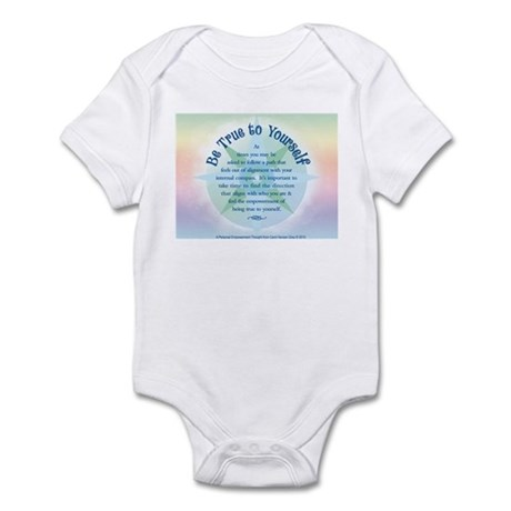 Be True to Yourself Infant Bodysuit