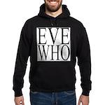 1001. EVE WHO Hoodie (dark)