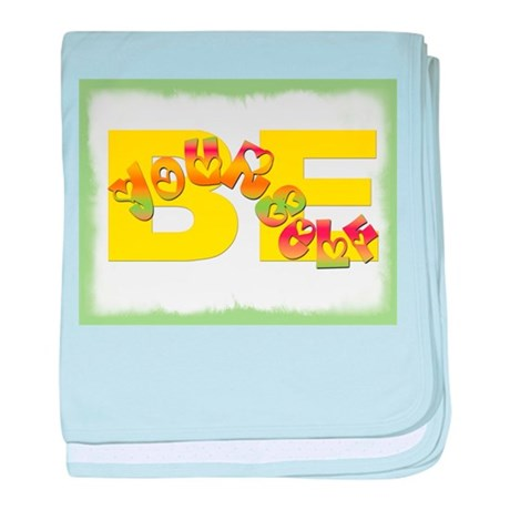 Be Yourself Infant Blanket